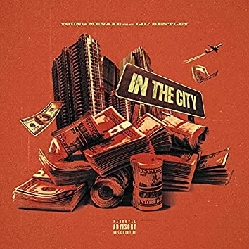In The City (feat. Lil' Bentley)