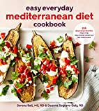 Easy Everyday Mediterranean Diet Cookbook: 125 Delicious Recipes from the Healthiest Lifestyle on...