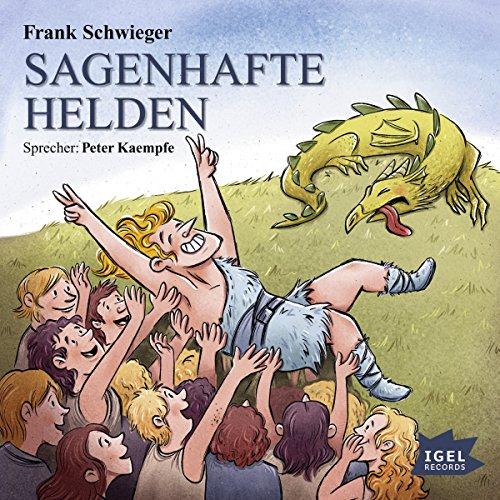Sagenhafte Helden                   Autor:                                                                                                                                 Frank Schwieger                               Sprecher:                                                                                                                                 Peter Kaempfe                      Spieldauer: 2 Std. und 48 Min.     9 Bewertungen     Gesamt 4,8