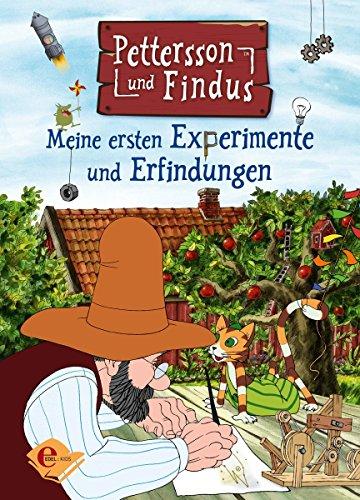 Pettersson und Findus: Meine ersten Experimente und Erfindungen (Edel Kids Books)