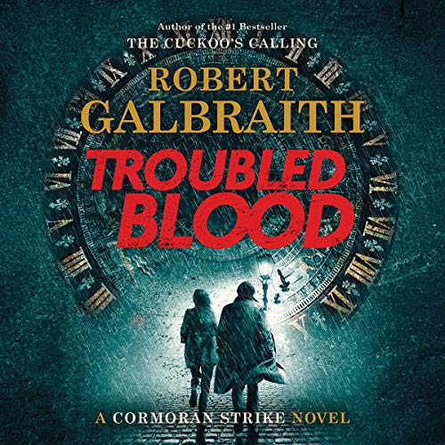 Amazon.com: Troubled Blood: A Cormoran Strike Novel, Book 5 (Audible Audio Edition): Robert Galbraith, Robert Glenister, Mulholland Books: Audible Audiobooks