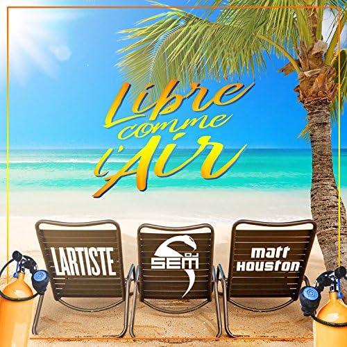DJ Sem feat. Matt Houston & Lartiste