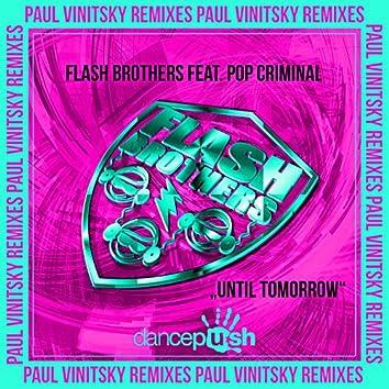 Until Tomorrow (Paul Vinitsky Remixes)