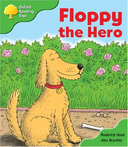 Oxford Reading Tree: Stage 2: More Storybooks: Floppy the Hero: Pack Bの詳細を見る