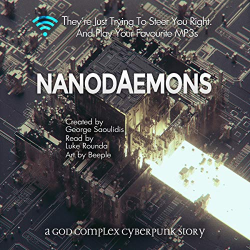 Nanodaemons: A God Complex Cyberpunk Story Audiobook By George Saoulidis cover art