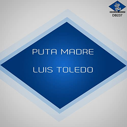 Puta Madre de Lusio Toledo en Amazon Music - Amazon.es
