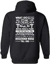 Registered Nurse Till I Die Hoodie, Long Sleeve Hoodie, Clothes