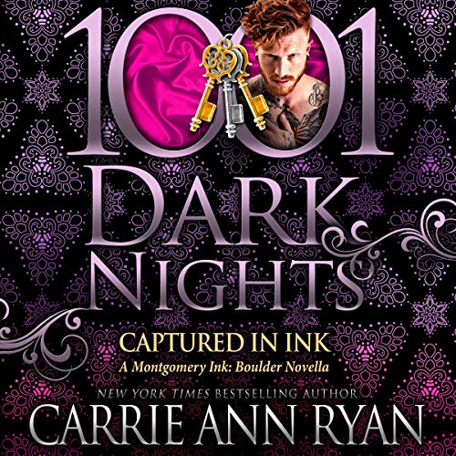 Captured in Ink Audiobook By Carrie Ann Ryan cover art