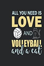 All You Need is Love and Volleyba: Wide Ruled Paper Notebook For Cat Lovers | Cool Lined Workbook for Students Undergradua...