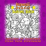 Kawaii Doodle Darling Queen Sketches Of Incredible Items From Everywhere (English Edition)...