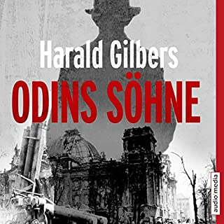 Odins Söhne                   Autor:                                                                                                                                 Harald Gilbers                               Sprecher:                                                                                                                                 Philipp Schepmann                      Spieldauer: 7 Std. und 24 Min.     155 Bewertungen     Gesamt 4,2
