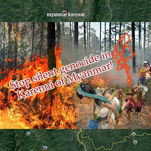 Stop Silent Genocide in Karenni of Myanmar! (English Edition)