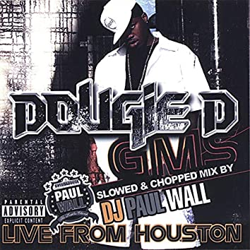 Gms Live from Houston (Slowed & Chopped)