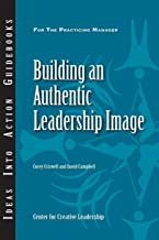 Building an Authentic Leadership Image (English Edition)