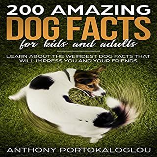 Couverture de 200 Amazing Dog Facts for Kids and Adults