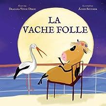 La vache folle (French Edition)