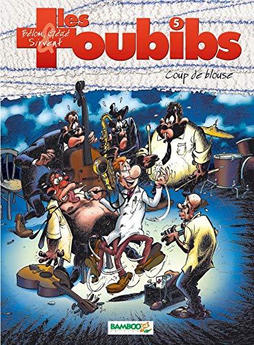 Les Toubibs - tome 05: Coup de blouse