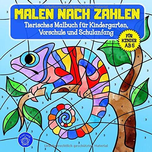 Malen nach Zahlen ab 5: Tierisches Malbuch für Kindergarten, Vorschule und Schulanfang & Bonusmotive: Tiermandalas für Kinder (Malen nach Zahlen Kinder, Band 1)