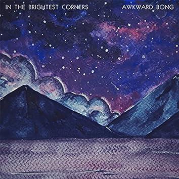 In the Brightest Corners