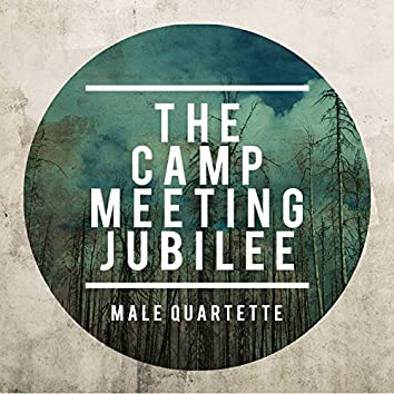 The Camp Meeting Jubilee