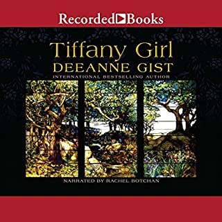 Tiffany Girl                   By:                                                                                                                                 Deeanne Gist                               Narrated by:                                                                                                                                 Rachel Botchan                      Length: 12 hrs and 50 mins     144 ratings     Overall 4.4