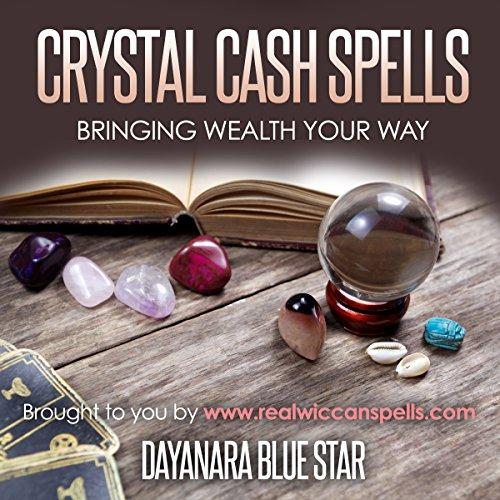 Crystal Cash Spells audiobook cover art