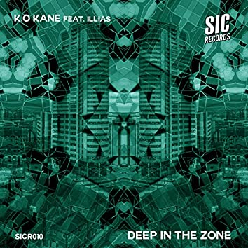 Deep In The Zone (feat. Illias)