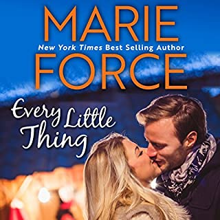 Every Little Thing                   By:                                                                                                                                 Marie Force                               Narrated by:                                                                                                                                 Joan Delaware                      Length: 8 hrs and 17 mins     260 ratings     Overall 4.4