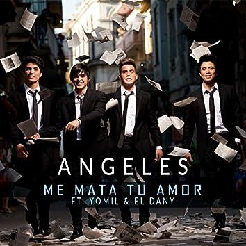 Me Mata Tu Amor (feat. Yomil & El Dany)