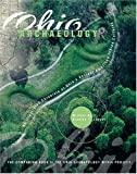 Ohio Archaeology an Illustrated Chronicle of Ohio s Ancient American Indian Culture