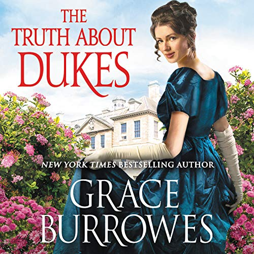 The Truth About Dukes Audiobook By Grace Burrowes cover art