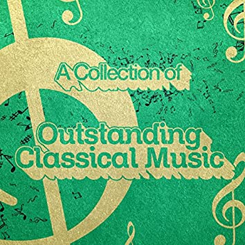 A Collection of Outstanding Classical Music
