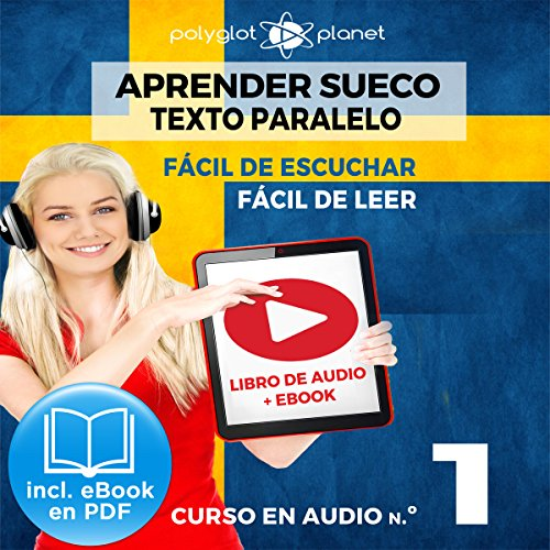 Aprender Sueco - Fácil de Leer - Fácil de Escuchar - Texto Paralelo: Curso en Audio No. 1 [Learn Swedish - Easy Reader - Easy Audio - Parallel Text: Audio Cousre No.1] audiobook cover art