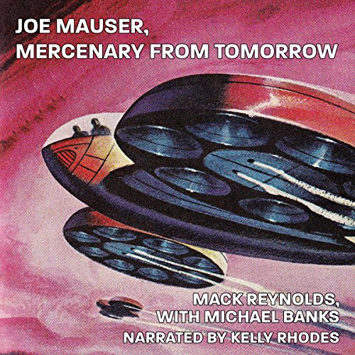 Joe Mauser Mercenary from Tomorrow audiobook cover art