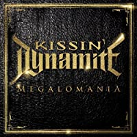 Megalomania (Limited Digipack) by Kissin' Dynamite