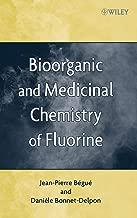 Bioorganic and Medicinal Chemistry of Fluorine