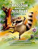 The Raccoon and the Bee Tree (Prairie Tales Series)