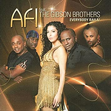 Everybody Baila (feat. the Gibson Brothers)