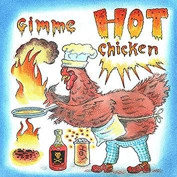 Gimme Hot Chicken