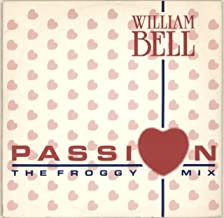 William Bell / Passion (Froggy Mix)