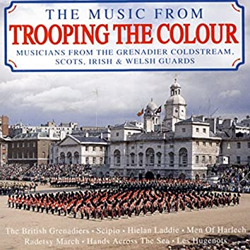 The Music From Trooping The Colour