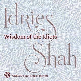 Wisdom of the Idiots audiobook cover art