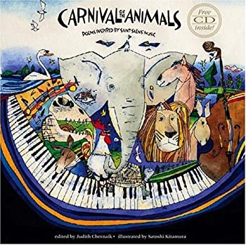Carnival of the Animals with CD: Poems Inspired by Saint-Sa?ns