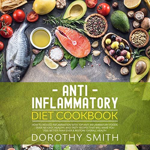 Anti Inflammatory Diet Cookbook cover art