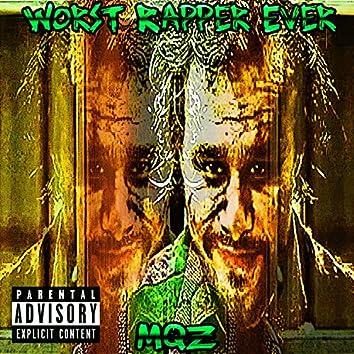 Worst Rapper Ever