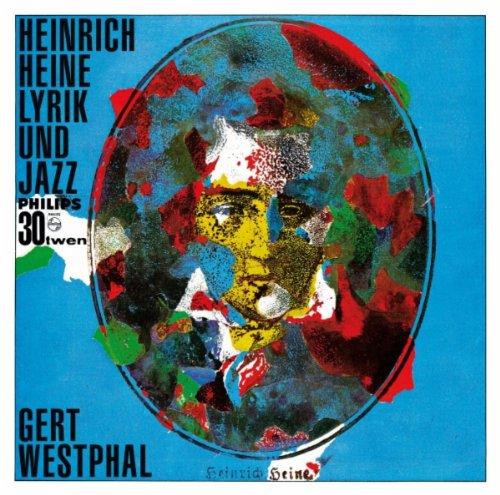 Mister Heine's Blues - Heinrich Heine: Wie sehnt' ich mich oft - Ja, daß es uns früher schrecklich ging