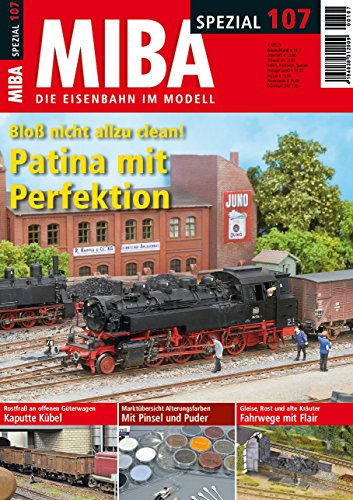 MIBA Spezial 107 - Patina mit Perfektion