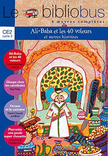 Le bibliobus. CE2 cycle 3. Parcours de lecture de 4 oeuvres complètees. Ali baba-Gloups chez les cannibales-Octave et la cachalot-Plumette... Per la Scuola elementare