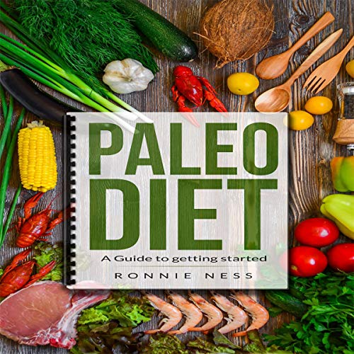Paleo Diet: A Guide to Getting Started audiobook cover art