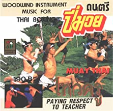 Muay Thai : Woodwind Instrument Music for Thai Boxing